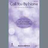 Heather Sorenson Call You By Name Sheet Music and PDF music score - SKU 405174