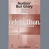 Heather Sorenson Nothin' But Glory - Alto Sax (sub. Trumpet 2) Sheet Music and PDF music score - SKU 379928