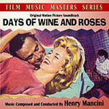 Henry Mancini Days Of Wine And Roses Sheet Music and PDF music score - SKU 98807