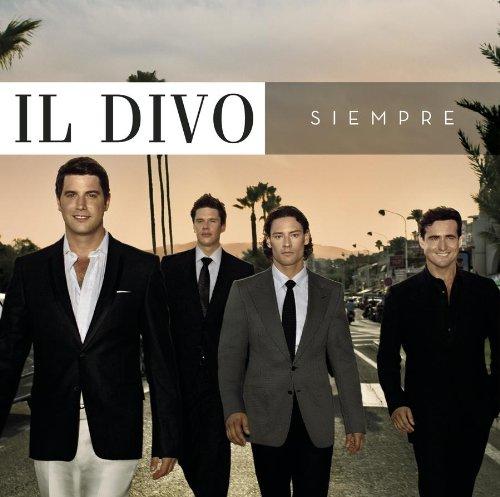 Il Divo, Have You Ever Really Loved A Woman (Un Regalo Que Te Dio La Vida), Piano, Vocal & Guitar (Right-Hand Melody)