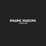 Imagine Dragons I Was Me Sheet Music and PDF music score - SKU 162051