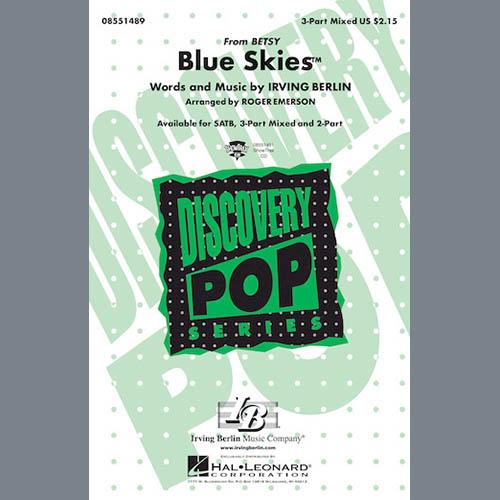 Irving Berlin, Blue Skies (arr. Roger Emerson), 3-Part Mixed Choir