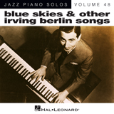 Irving Berlin Blue Skies [Jazz version] Sheet Music and PDF music score - SKU 188557
