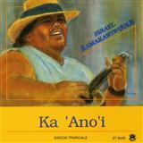Israel ''Iz'' Kamakawiwo'ole Over The Rainbow / What A Wonderful World Sheet Music and PDF music score - SKU 81207