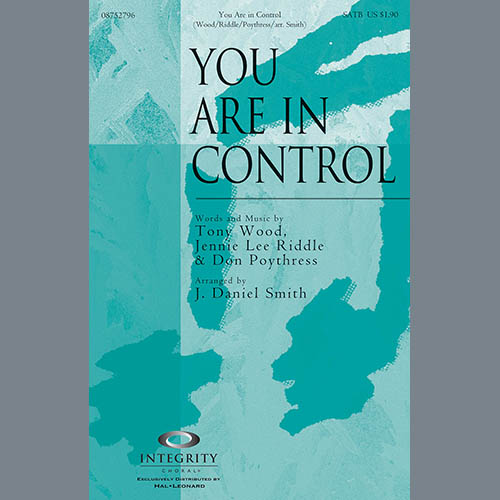 Tony Wood You Are In Control (arr. J. Daniel Smith) profile image