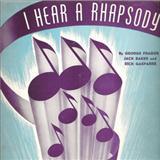 Jack Baker I Hear A Rhapsody Sheet Music and PDF music score - SKU 152656