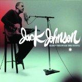 Jack Johnson Go On Sheet Music and PDF music score - SKU 70282