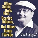 Jack Segal When Sunny Gets Blue Sheet Music and PDF music score - SKU 61649