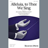 Wolfgang Amadeus Mozart Alleluia, To Thee We Sing (arr. Jacob Narverud) Sheet Music and PDF music score - SKU 162333