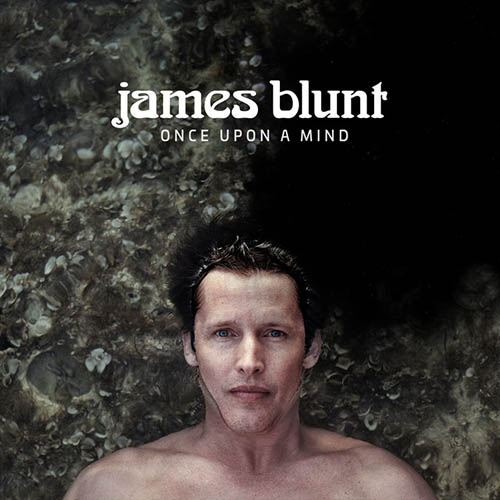 James Blunt, Monsters, Piano, Vocal & Guitar (Right-Hand Melody)