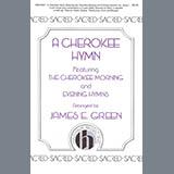 James E. Green A Cherokee Hymn Sheet Music and PDF music score - SKU 424483