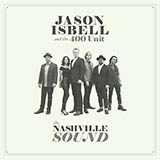 Jason Isbell and the 400 Unit If We Were Vampires Sheet Music and PDF music score - SKU 417166