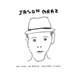 Jason Mraz I'm Yours Sheet Music and PDF music score - SKU 101530