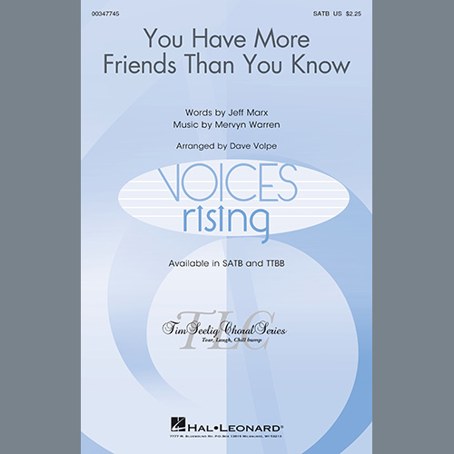 Jeff Marx and Mervyn Warren, You Have More Friends Than You Know (arr. Dave Volpe), TTBB Choir