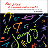 Jerry Tolson The Jazz Commandments (Guidelines For Jazz Articulation And Style) - Bb Instruments Sheet Music and PDF music score - SKU 371750