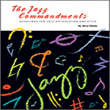 Jerry Tolson The Jazz Commandments (Guidelines For Jazz Articulation And Style) - C Treble Clef Instruments Sheet Music and PDF music score - SKU 371749