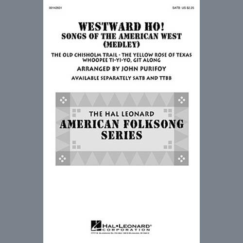 John Purifoy, Westward Ho! Songs of the American West (Medley), SATB