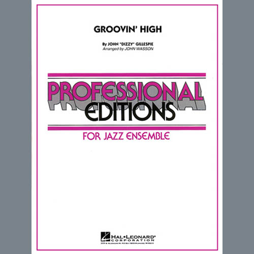 John Wasson, Groovin' High - Conductor Score (Full Score), Jazz Ensemble