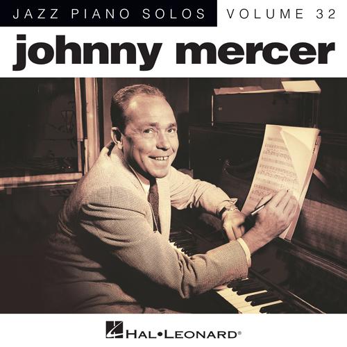 Johnny Mercer, Lazybones [Jazz version] (arr. Brent Edstrom), Piano