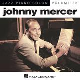Johnny Mercer Too Marvelous For Words [Jazz version] (arr. Brent Edstrom) Sheet Music and PDF music score - SKU 154838