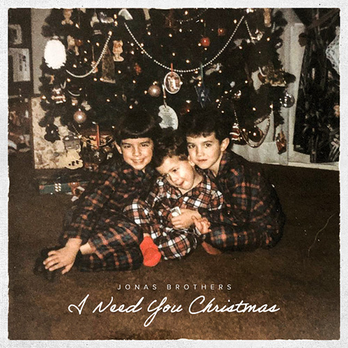 Jonas Brothers, I Need You Christmas, Piano, Vocal & Guitar (Right-Hand Melody)