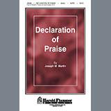 Joseph M. Martin Declaration Of Praise Sheet Music and PDF music score - SKU 39158