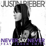 Justin Bieber Never Say Never (feat. Jaden Smith) Sheet Music and PDF music score - SKU 123724