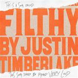 Justin Timberlake Filthy Sheet Music and PDF music score - SKU 199217
