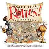 Karey Kirkpatrick and Wayne Kirkpatrick Right Hand Man (from Something Rotten!) Sheet Music and PDF music score - SKU 417168