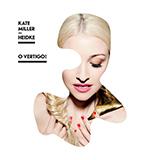 Kate Miller-Heidke O Vertigo! Sheet Music and PDF music score - SKU 508483