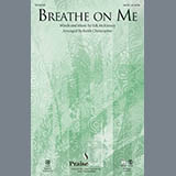 Keith Christopher Breathe on Me - Bb Clarinet 1 & 2 Sheet Music and PDF music score - SKU 349983