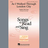 Traditional As I Walked Through London City (arr. Ken Berg) Sheet Music and PDF music score - SKU 65160