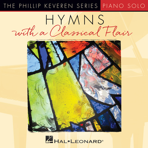 Kenneth Morris, Just A Closer Walk With Thee [Classical version] (arr. Phillip Keveren), Piano