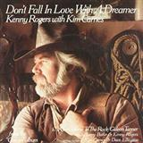 Kenny Rogers & Kim Carnes Don't Fall In Love With A Dreamer Sheet Music and PDF music score - SKU 73849