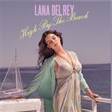 Lana Del Rey High By The Beach Sheet Music and PDF music score - SKU 122411