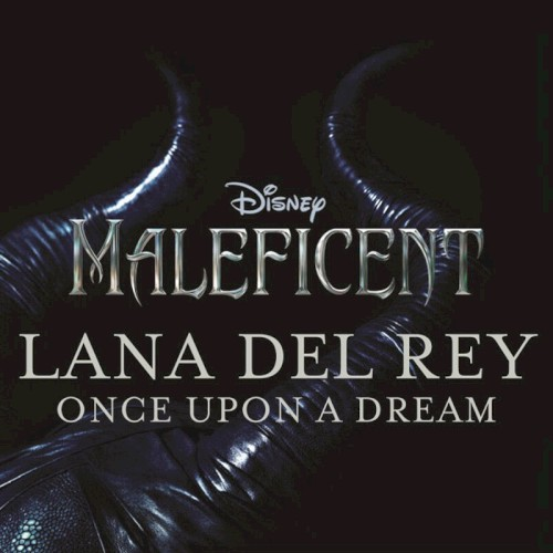 Lana Del Rey Once Upon A Dream Sheet Music and PDF music score - SKU 120299