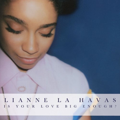 Lianne La Havas, Is Your Love Big Enough, Piano, Vocal & Guitar (Right-Hand Melody)
