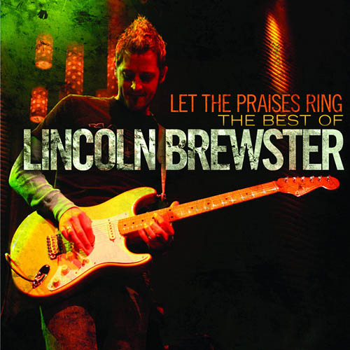 Lincoln Brewster Love The Lord profile image