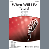 Linda Ronstadt When Will I Be Loved (arr. Erik Foster) Sheet Music and PDF music score - SKU 434636