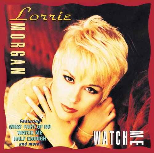 Lorrie Morgan What Part Of No profile image