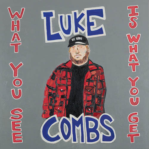 Luke Combs, Even Though I'm Leaving, Piano, Vocal & Guitar (Right-Hand Melody)