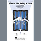 Lerner & Loewe Almost Like Being In Love (arr. Mac Huff) Sheet Music and PDF music score - SKU 54678