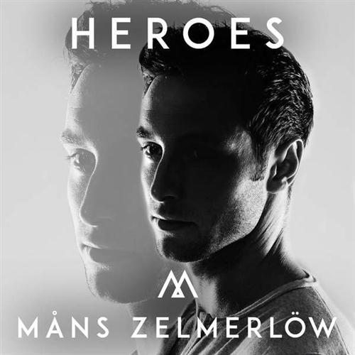 Mans Zelmerlow, Heroes, Piano, Vocal & Guitar (Right-Hand Melody)