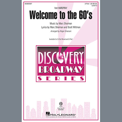 Marc Shaiman, Welcome To The 60's (from Hairspray) (arr. Roger Emerson), 3-Part Mixed Choir
