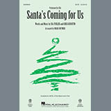 Sia Santa's Coming For Us (arr. Mark Brymer) Sheet Music and PDF music score - SKU 253650