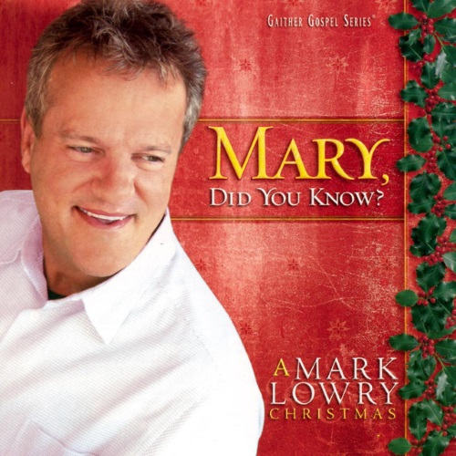 Mark Lowry, Mary, Did You Know?, Trumpet Duet