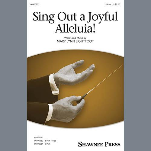 Mary Lynn Lightfoot, Sing Out A Joyful Alleluia!, 3-Part Mixed Choir