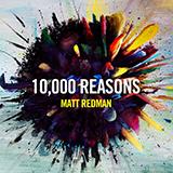Matt Redman 10,000 Reasons (Bless The Lord) Sheet Music and PDF music score - SKU 182765