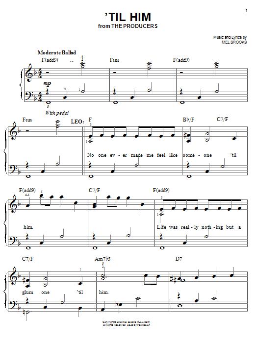 Download Mel Brooks 'Til Him sheet music and printable PDF score & Broadway music notes