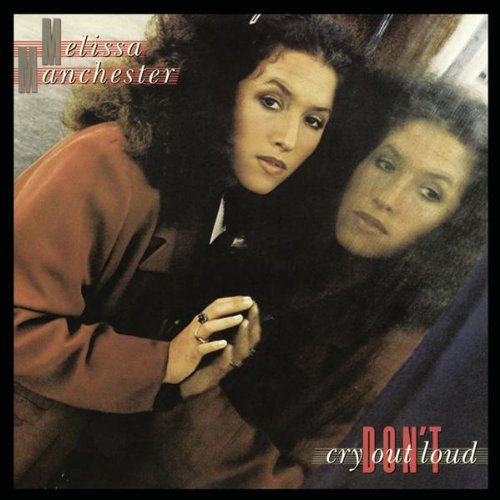 Melissa Manchester Don't Cry Out Loud (We Don't Cry Out Loud) profile image